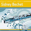 Beyond Patina Jazz Masters: Sidney Bechet