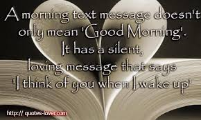 Good Morning Quotes For Lovers Best Of Good Morning Text Messages Quotes Picture New HD Quotes