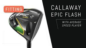 Fitting Callaway Epic Flash Driver 145mph Ball Speed Player