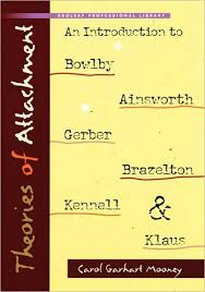 best bowlby and ainsworth ideas developmental  theories of attachment an introduction to bowlby ainsworth gerber brazelton kennell