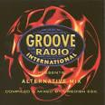 Groove Radio International Presents: Alternative Mix