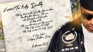 Letter To My Daddy Master P Fathers Day Song Youtube
