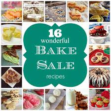 How To Have A Bake Sale 16 Wonderful Bake Sale Recipes Jordans Easy Entertaining