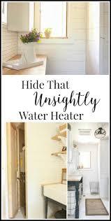 How Do Hot Water Heaters Work Best 20 Hide Water Heater Ideas On Pinterest Heater For Room