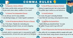 When Do I Use A Comma Comma Rules When To Use Commas In English 7 E S L