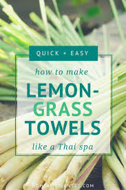 Lemongrass towels: How to make lemongrass-scented towels at home