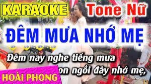 Đêm Mưa Nhớ Mẹ Karaoke Tone Nữ Nhạc Sống Mới Nhất   Hoài Phong Organ - Dễ  ca nhất cho nam và nữ - #1 Xem lời bài hát