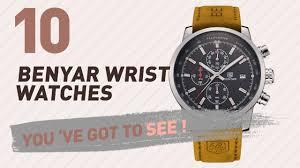 <b>Benyar Wrist Watches</b> For <b>Men</b> // New & Popular 2017 - YouTube