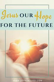 Jesus, Our Hope for the Future - Kira Bridges