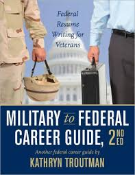 Military To Federal Career Guide Kindle Edition Federal Resume