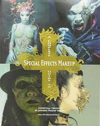 a plete guide to special effects makeup tokyo sfx makeup work pdf kindle