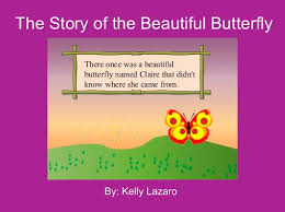 the story of the beautiful butterfly books children s the story of the beautiful butterfly books children s stories online storyjumper