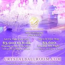 bring your estimate or proposal from any venue and crystal ballroom will match the