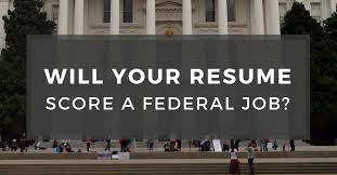 Will Your Resume Score A Federal Job Enchanting Resume Score