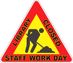 Image result for Closed for Work Day'