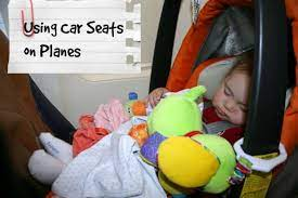 all about using car seats on planes
