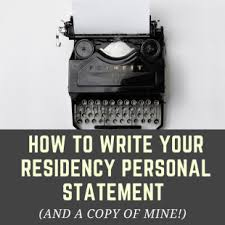 How To Write Your Residency Personal Statement (And A Copy Of Mine ...