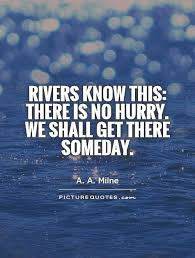 Quotes About Rivers Inspiration River Quotes River Sayings River Picture Quotes