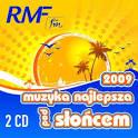 RMF FM: Muzyka Najlepsza Pod Sloncem 2009