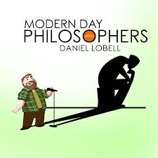 Modern Day Philosophers with Daniel Lobell