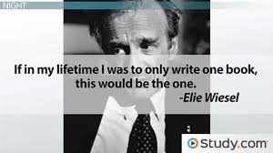 elie wiesel s night summary history quotes video lesson  elie wiesel s night summary history quotes video lesson transcript com