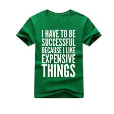popular dress for success men buy cheap dress for success men lots i have to be successful because men s and female t shirts summer dress short sleeve