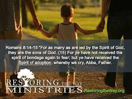 Spirit of adoption spirit of bondage