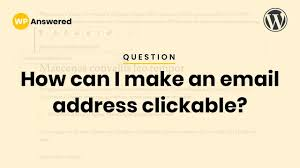 Email Me How To Make An Email Address Clickable In Wordpress