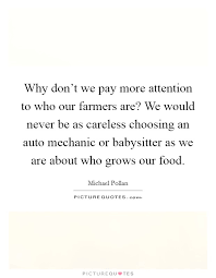 Farmers Auto Quote Why don't we pay more attention to who our farmers are We would 84