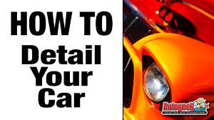 Chemical Guys Detailing Flow Chart Auto Detailing Facts Auto Detailing Tips How To Detailing