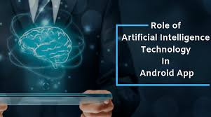 ai and android app development make