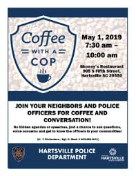 Coffee With A Cop Flyer City Of Hartsville Hartsville Residents Invited To Have