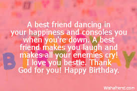 Best Friend Birthday Sayings via Relatably.com