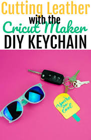7 31 cutting leather with the cricut maker diy keychain
