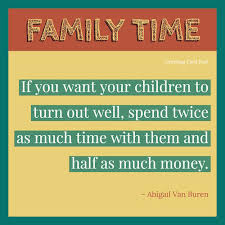 Family Time Quotes Inspiration Family Time Quotes To Reflect On And Share Greeting Card Poet