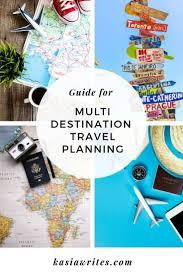 Multi Destination Travel Planning Made Easy Travel Tips