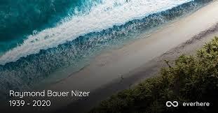 Raymond Bauer Nizer Obituary (1939 - 2020)   Dunedin, Florida