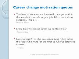 Making Changes Quotes Delectable Making Changes Quotes Quote Of The Day Motivation For A Job Change