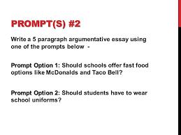 aims practice prompts ppt  5 prompt s 2 write a 5 paragraph argumentative essay