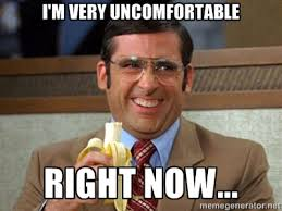 I'M VERY UNCOMFORTABLE RIGHT NOW... - Brick Tamland Anchorman ... via Relatably.com