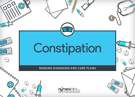 Diet Chart For Constipation Problem Constipation Nursing Diagnosis Care Plan Nurseslabs