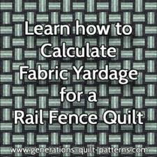 Learn how to calculate quilt fabric yardage & Learn to calculate quilt fabric yardage for a Rail Fence quilt design Adamdwight.com