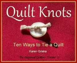 Selvage Blog: How to Tie a Quilt, Ten Ways to Tie a Quilt, Quilt ... & Quilt Knots Quilt Pattern Ten Ways to Tie a von KarenGriskaQuilts Adamdwight.com