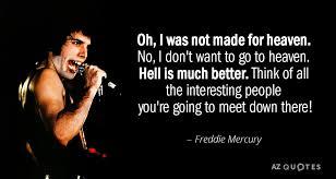 Freddie Mercury Quotes