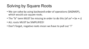 5 solving by square roots