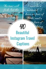 40 Beautiful And Unique Instagram Travel Captions Fernwehsarah