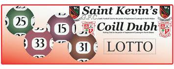 Saint Kevins GFC No jackpot winner <b>7</b>, <b>10</b>, <b>12</b>, <b>13</b>. Next week's ...