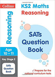 ks maths reasoning sats question book collins ks sats revision  ks2 maths reasoning sats question book collins ks2 sats revision and practice 2018 tests collins ks2 revision and practice amazon co uk collins ks2