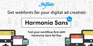 fonts for print products screens harmonia sans by monotype