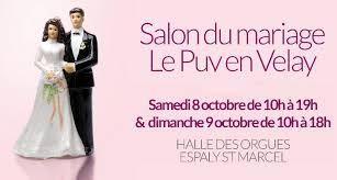 8 9 Octobre Salon Du Mariage En Haute Loire Agence